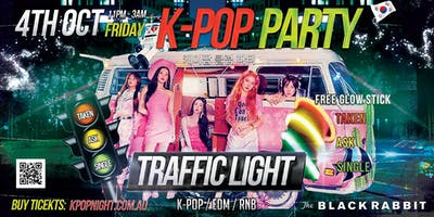 MELBOURNE Traffic Light Kpop Party Friday 4th October 2019