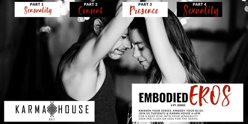 Embodied EROS:  4 week Series on Embodiement