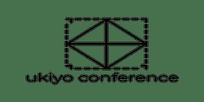 Ukiyo Conference