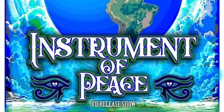 Instrument of Peace - CD Release Party tickets