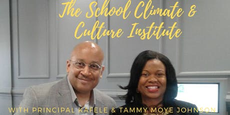 The School Climate and Culture Institute tickets