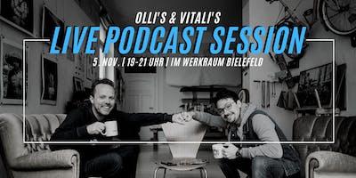 LIVE PODCAST SESSION mit OLLI und VITALI