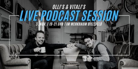 LIVE PODCAST SESSION mit OLLI und VITALI Tickets