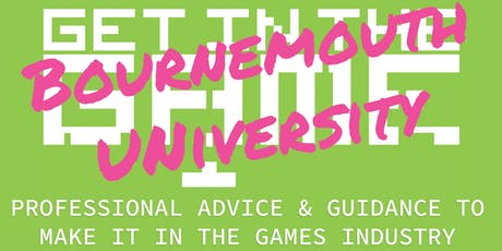 Get In The Game Careers Talks; Bournemouth University tickets