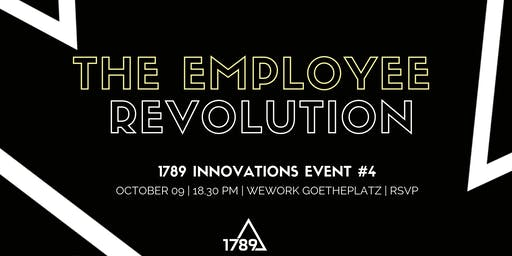 The Employee Revolution - From Frustration to Action.