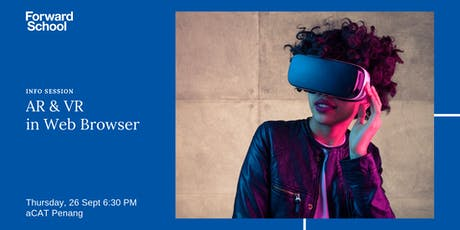 Info Session: VR & AR in Web Browser tickets