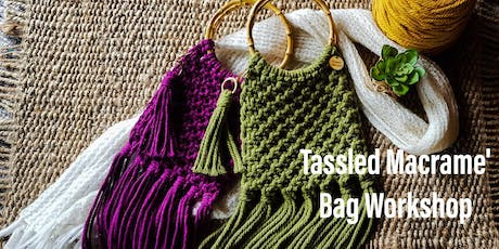 Tassled Macrame' Bag Workshop tickets