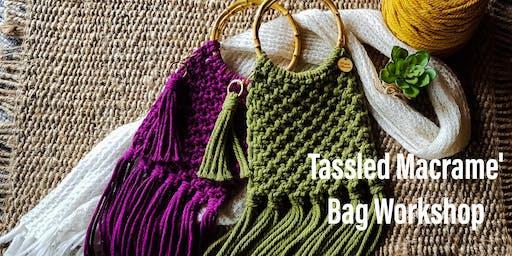 Tassled Macrame' Bag Workshop