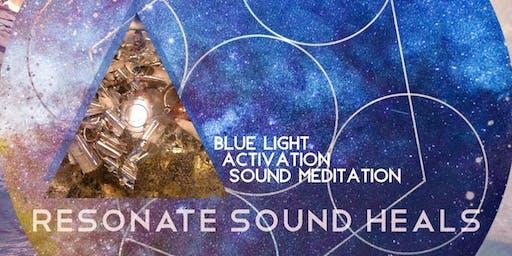 Resonate Sound Heals, Blue Light Activation