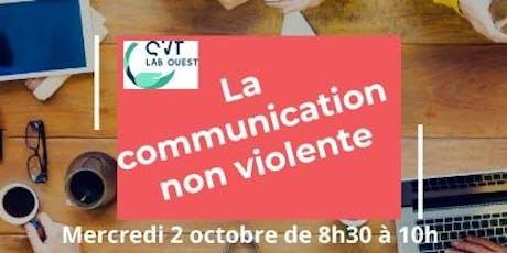 La communication non violente, un gisement puissant au service des relations en entreprise billets