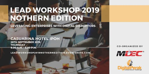 Leveraging Enterprises with Digital Disruptors (LEAD) Workshop 2019 Northern Edition