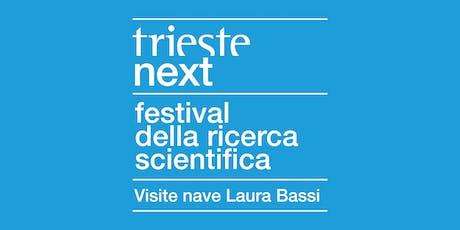 "Trieste Next 2019 | Registrazione visite ""Laura Bassi""  biglietti"