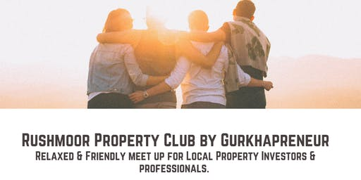 Rushmoor Property Club by Krishna Gurung-Gurkhapreneur