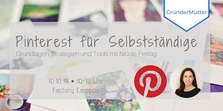 Pinterest für Selbstständige – Grundlagen, Strategien und Tools Tickets