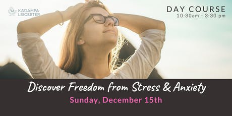 Discover Freedom from Stress & Anxiety: Day course tickets