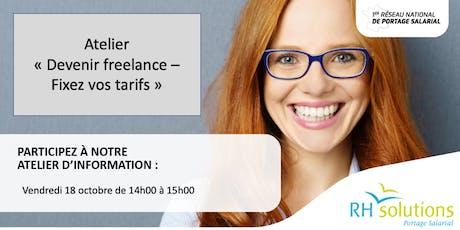 "Atelier ""Freelance - Fixez vos tarifs"" billets"