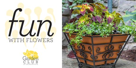 Fun with Flowers: Container Arrangements for Your Front Entry tickets
