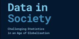 Data in Society: Challenging Statistics in an Age of Globalisation Book Launch