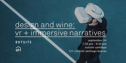 Design + Wine: VR + Immersive Narratives