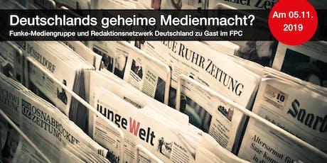 Deutschlands geheime Medienmacht? tickets