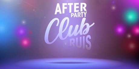 THE AFTERPARTY @ CLUB RUIS tickets