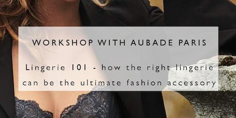 Lingerie 101 by AUBADE tickets
