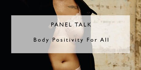 Panel  Talks - Body Positivity for All tickets
