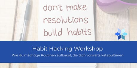 Habit Hacking Workshop Tickets
