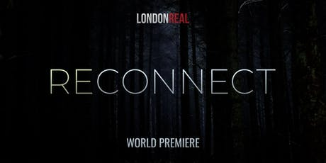 Reconnect - WORLD PREMIERE tickets