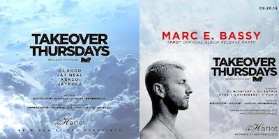 Takeover Thursdays – DJs RODD, JEY NEAL, KENZO & JAYROCZ / MARC E. BASSY Album Release Party
