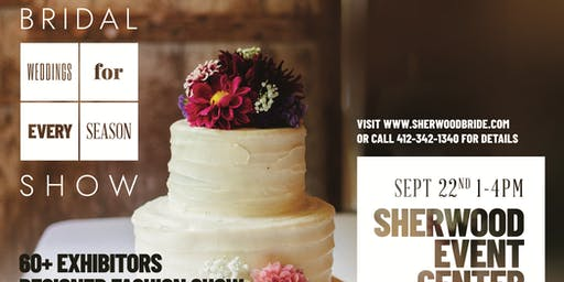 Sherwood's Weddings for Every Season Bridal Show