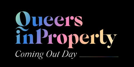 Queers In Property: National Coming Out Day  tickets