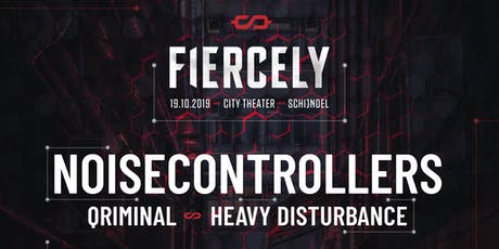 FIERCELY // Noisecontrolers | City Theater tickets