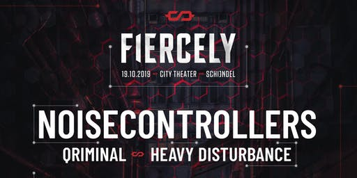 FIERCELY // Noisecontrolers   City Theater