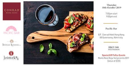Tapas & Rioja Wine Free Flow Pairing @ Conrad Hotel tickets
