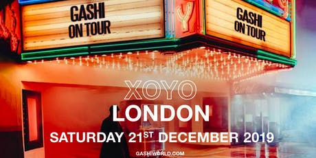 GASHI (XOYO, London) tickets