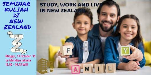 SEMINAR KULIAH DI NEW ZEALAND - STUDY, LIVE AND WORK IN NEW ZEALAND