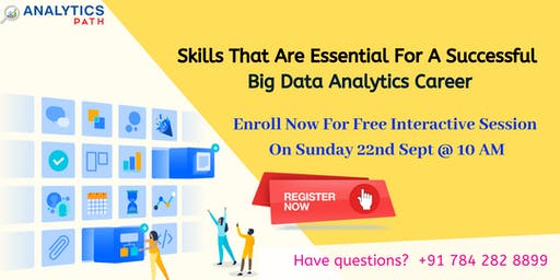 Attend Free Big Data Analytics Interactive Session  on 22nd September,10 Am