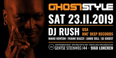 Ghoststyle invites Dj Rush tickets