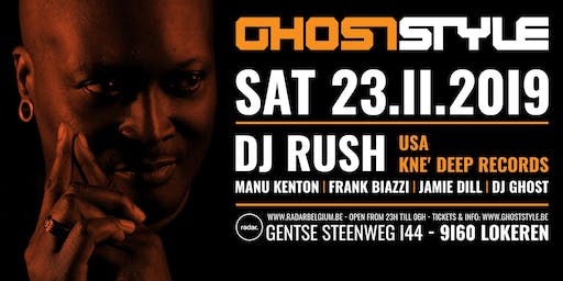 Ghoststyle invites Dj Rush