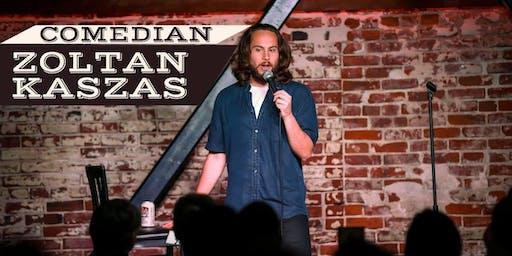 Comedian Zoltan Kaszas!