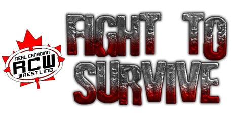 Real Canadian Wrestling - Fight to Survive tickets