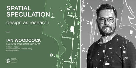 SASA Lecture: Spatial Speculation : design as research tickets
