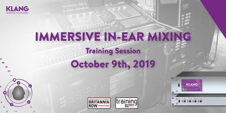 KLANG Presents - Immersive IN-EAR Mixing tickets