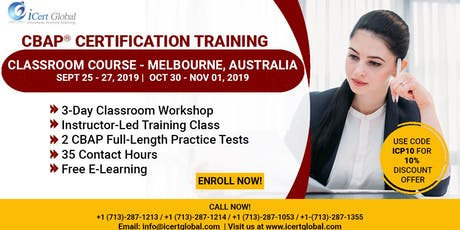 CBAP- (Certified Business Analysis Professional™) Certification Training Classroom Course in Melbourne, Australia tickets