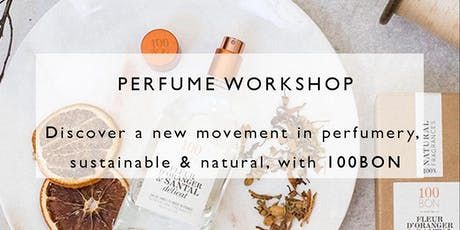 Perfume Workshop by 100 BON PERFUMEUR NATUREL tickets