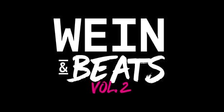 WEIN & BEATS Vol. 2 Tickets