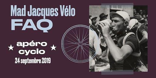 Apéro FAQ Mad Jacques Vélo