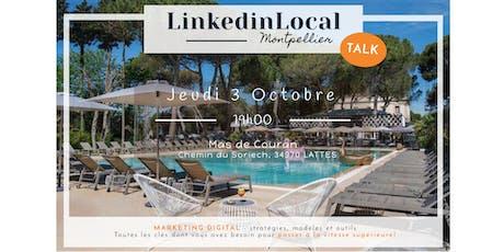 LinkedinLocal [Talk] Montpellier  - 20ème édition - Septembre billets