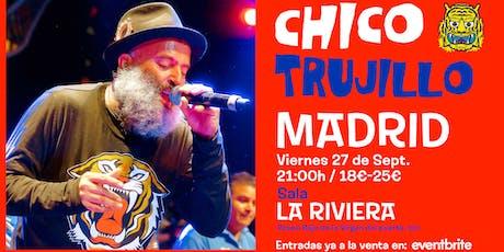CHICO TRUJILLO - MADRID - La Riviera ║ Guacamayo Tropical entradas